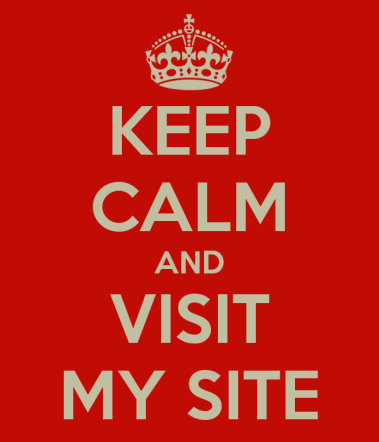 keep-calm-and-visit-my-site-11